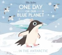 One day on our blue planet : ...in the Antarctic