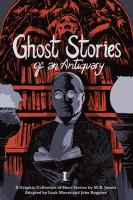 Ghost Stories of an Antiquary. Vol. 01
