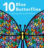 10 blue butterflies : a counting book