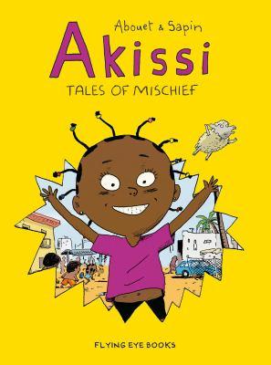 Akissi : tales of mischief