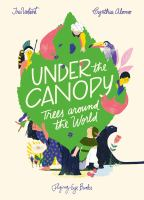 Under the canopy : trees around the world