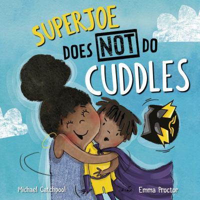 Superjoe Does Not Do Cuddles