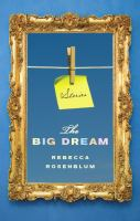 The big dream : stories