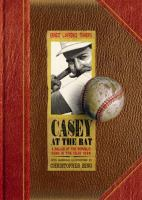 Ernest L. Thayer's Casey at the bat : a ballad of the Republic sung in the year 1888