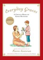 Everyday graces : a child's book of good manners