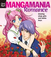 Manga mania romance : drawing shojo girls and bishie boys