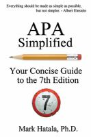 APA simplified : your concise guide to the 7th edition