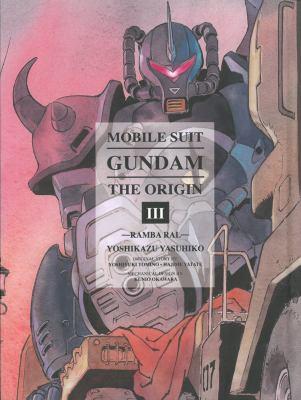 Mobile suit gundam : the origin 3 Ramba Ral Vol. 03