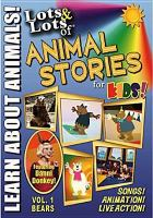 Lots & lots of animal stories for kids!. Vol. 1, Bears.