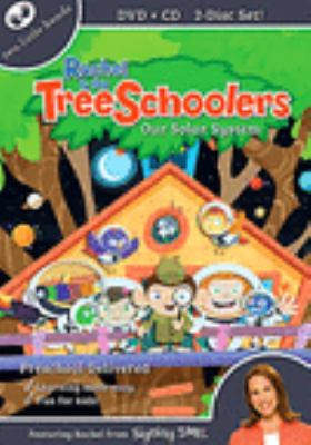 Rachel & the TreeSchoolers. Our solar system