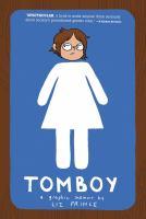 Tomboy : a graphic memoir