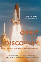 Orbit of Discovery : the all-Ohio space shuttle mission