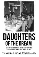 Daughters of the dream : eight girls from Richmond who grew up in the civil rights era
