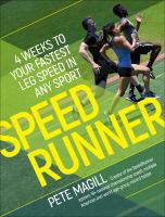 Speedrunner : 4 weeks to your fastest leg speed in any sport