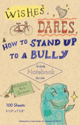 Wishes, Dares, & How to Stand Up to a Bully
