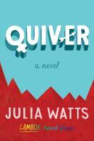 Quiver : a novel