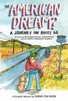 The American dream : a journey on Route 66 discovering dinosaur statues, muffler men, and the perfect breakfast burrito