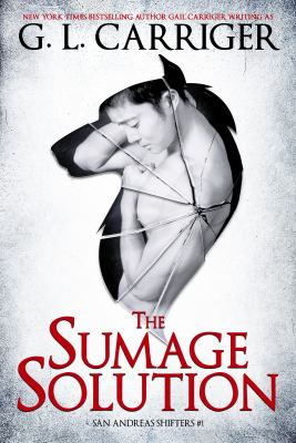 The sumage solution by Carriger, Gail,