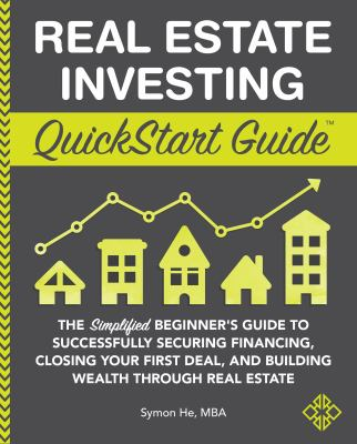 Real Estate Investing Quickstart Guide