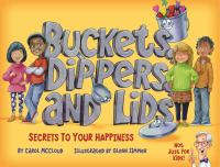 Buckets, dippers and lids : secrets to your happiness
