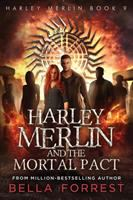 Harley Merlin and the mortal pact