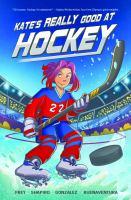 Kate's really good at hockey