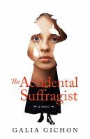 The accidental suffragist : a novel