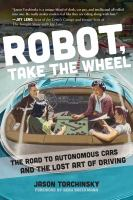 Robot, Take the Wheel