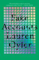 Fake accounts : a novel