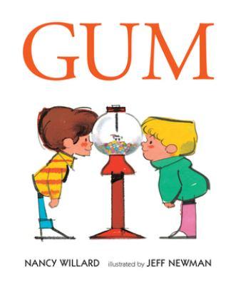 Gum by Willard, Nancy,