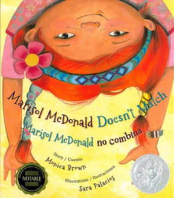 Marisol McDonald doesn't match = by Brown, Monica,