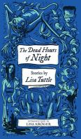 The dead hours of night : stories