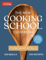 The New Cooking School Cookbook
