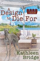 A design to die for : by Bridge, Kathleen,