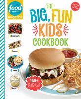 The big, fun kids cookbook by