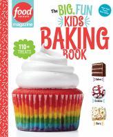The Big, Fun Kids Baking Book