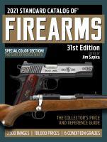 Standard Catalog of Firearms 2021