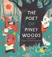 The Poet of Piney Woods