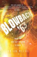 Blowback '63 : when the only way forward is back