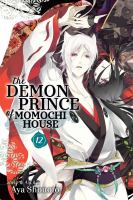 The demon prince of Momochi House. Volume 12