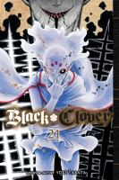 Black clover. Volume 21, The truth of 500 years