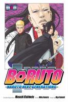 Boruto. Naruto next generations. Volume 10, He's bad news