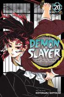Demon slayer : kimetsu no yaiba. Volume 20, The path of opening a steadfast heart