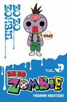 Zo zo zombie. Vol. 1