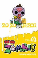 Zo zo zombie. Vol. 3