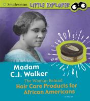 Madam C.J. Walker : the woman behind hair care products for African Americans