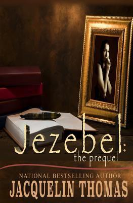 Jezebel : the prequel