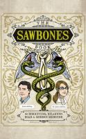 The Sawbones book : the horrifying, hilarious road to modern medicine