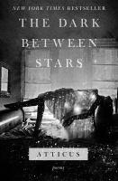 The dark between stars : poems