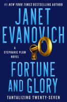 Fortune and glory : by Evanovich, Janet,
